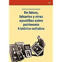 De falsos, falsarios y otras apostillas sobre patrimonio