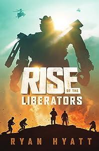 Rise of the Liberators (Terrafide Book 1)