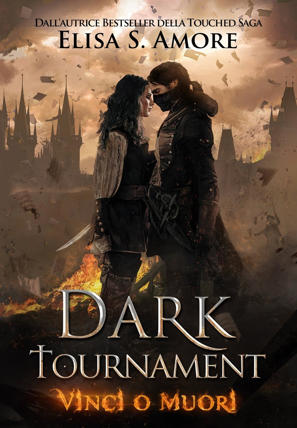 Dark Tournament: Vinci o Muori Copertina rigida – 20 giu 2018 Elisa S. Amore Elisa Strazzanti 1947425056 FICTION / Romance / Fantasy