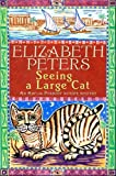 Seeing a Large Cat (Amelia Peabody)