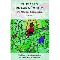 El diablo de los números: Un libro para todos aquellos que temen a las Matemáticas: 57 (Las Tres Edades)