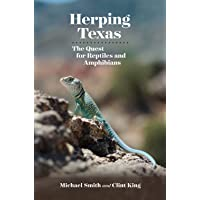 Herping Texas: The Quest for Reptiles and Amphibians