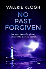 No Past Forgiven: a gripping crime mystery (The Dublin Murder Mysteries Book 3) Kindle Edition