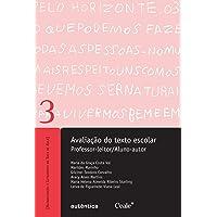 Avaliação do texto escolar - Professor-leitor/Aluno-autor