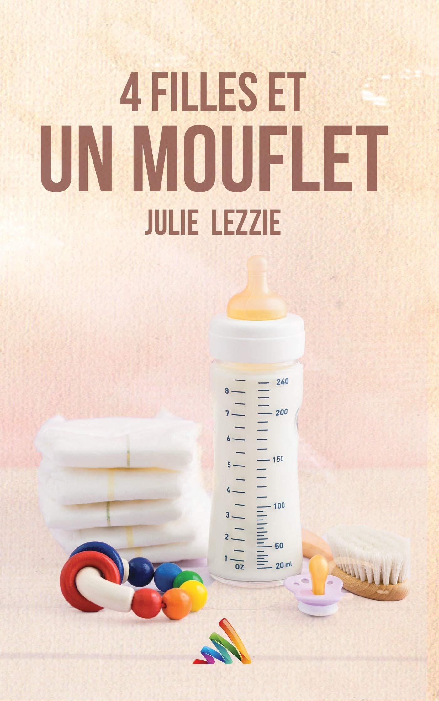 Quatre filles et un mouflet (Roman lesbien) por Julie Lezzie