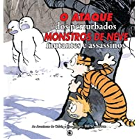 Calvin e Haroldo - O Ataque dos Perturbados. Monstros de Neve. Mutantes e Assassinos. - Volume - 8