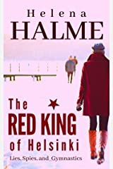 The Red King of Helsinki: Lies, Spies, and Gymnastics Kindle Edition