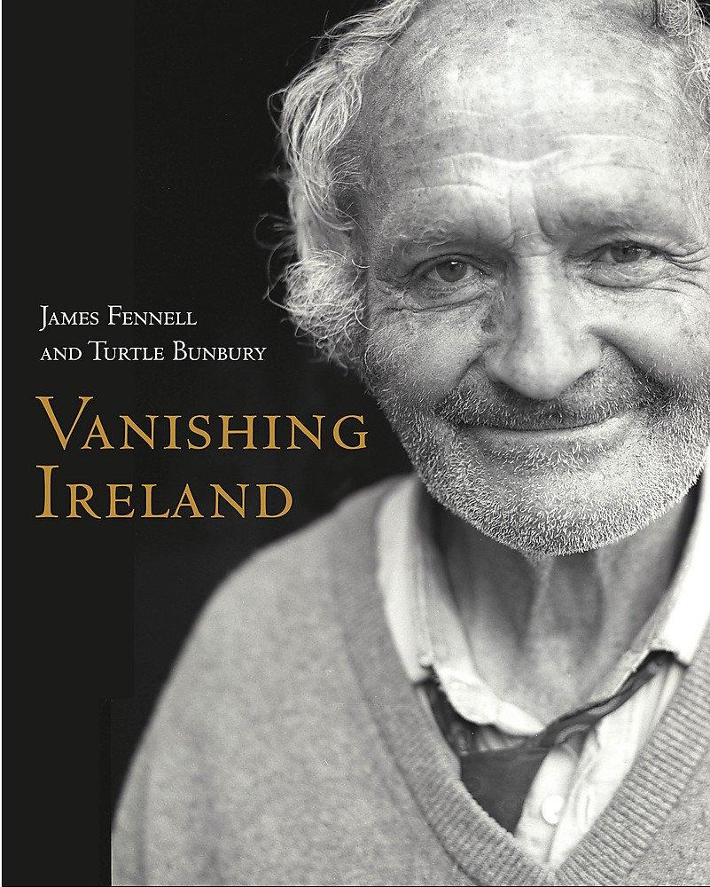 Vanishing Ireland: James Fennell, Turtle Bunbury