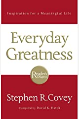 Everyday Greatness : Inspiration for a Meaningful Life Paperback