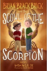 Brian Brackbrick and the Scowl of the Scorpion (Who is Mr. Sparker? Book 3) Paperback