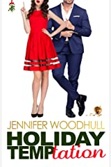 Holiday Temptation: A Sexy, Slow Burn, Standalone Holiday Romance Kindle Edition