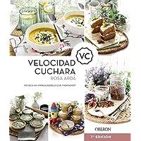 Velocidad Cuchara: Mis recetas imprescindibles con Thermomix