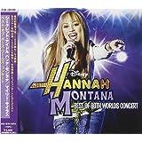 Hannah Montana / Miley Cyrus ~The Best Both World TOUR~