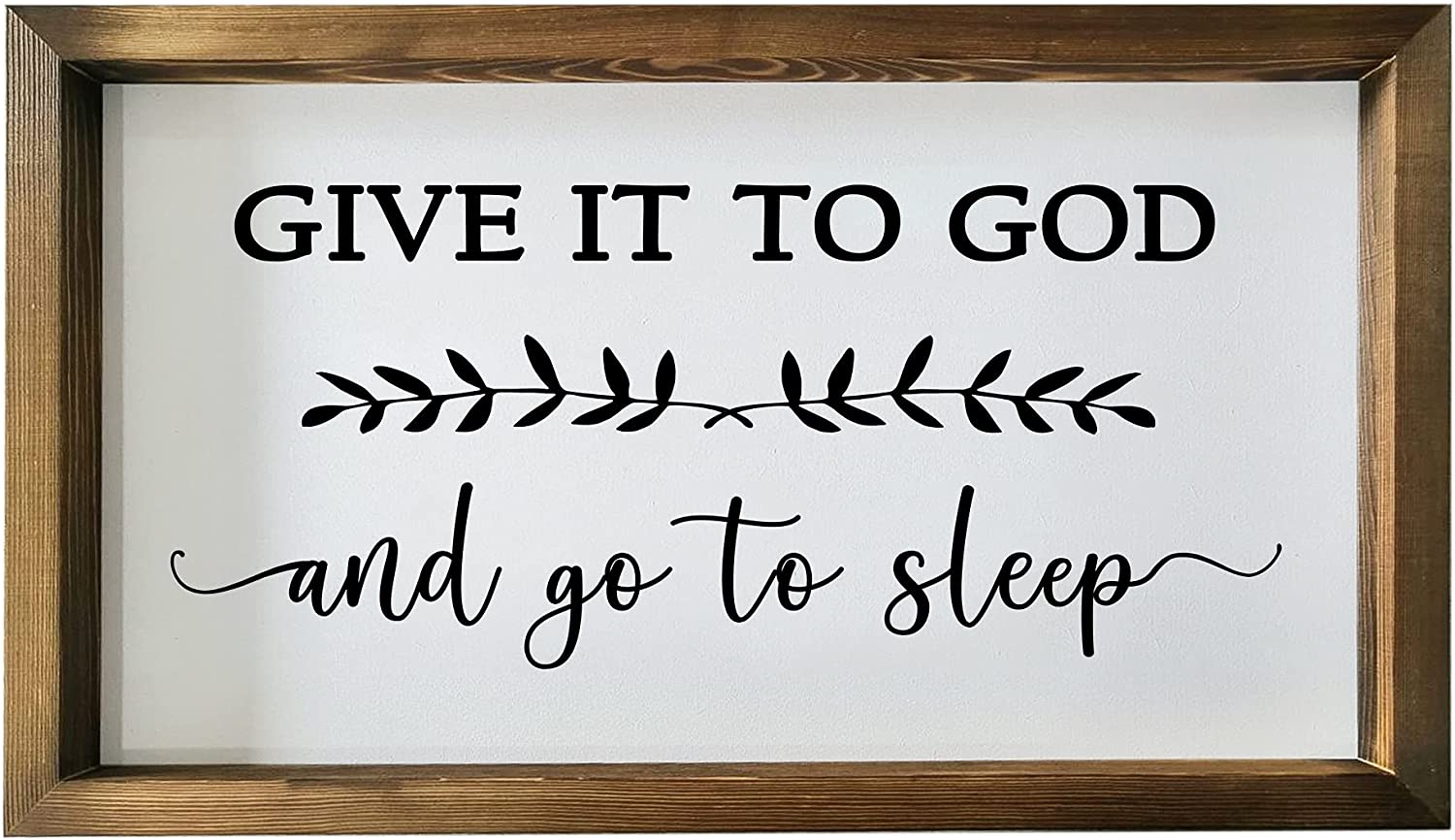 cocomong Master Bedroom Decor for the Home Country Rustic Farmhouse Wall Art Above Bed, Modern Livingroom Christian Religious Decor, Give It to God and Go to Sleep Sign with Wood Frame 16x9.5x1 Inch