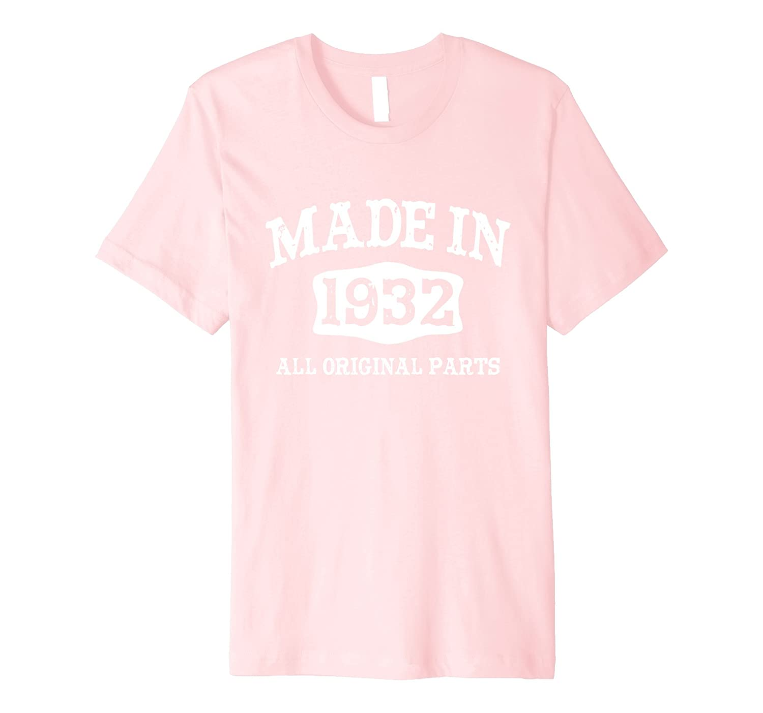 c7dfa7f0 85th Birthday Gift T-Shirt Made In 1932 Fitted-PL – Polozatee