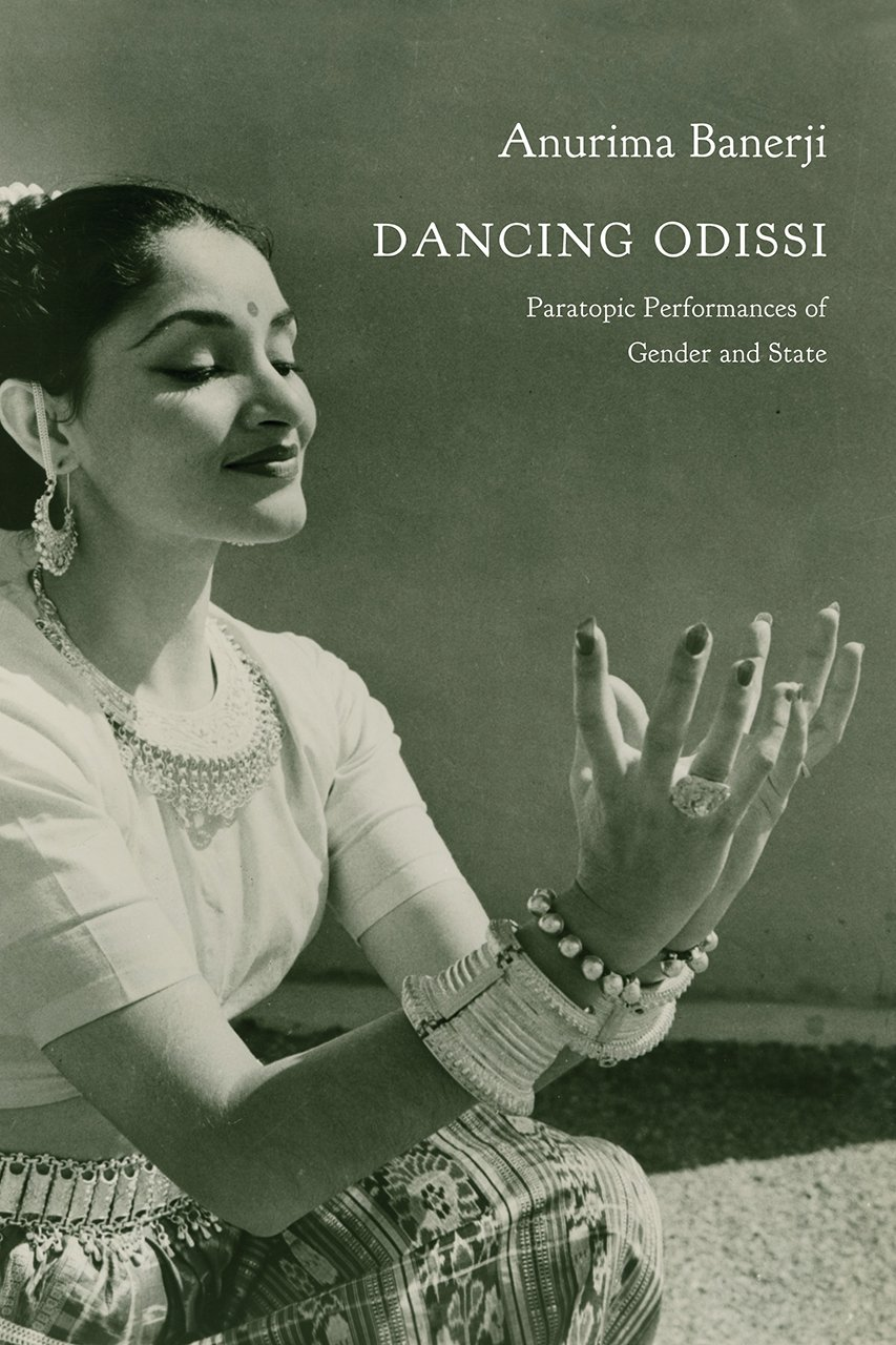 Download Dancing Odissi: Paratopic Performances of Gender and State (Enactments) pdf