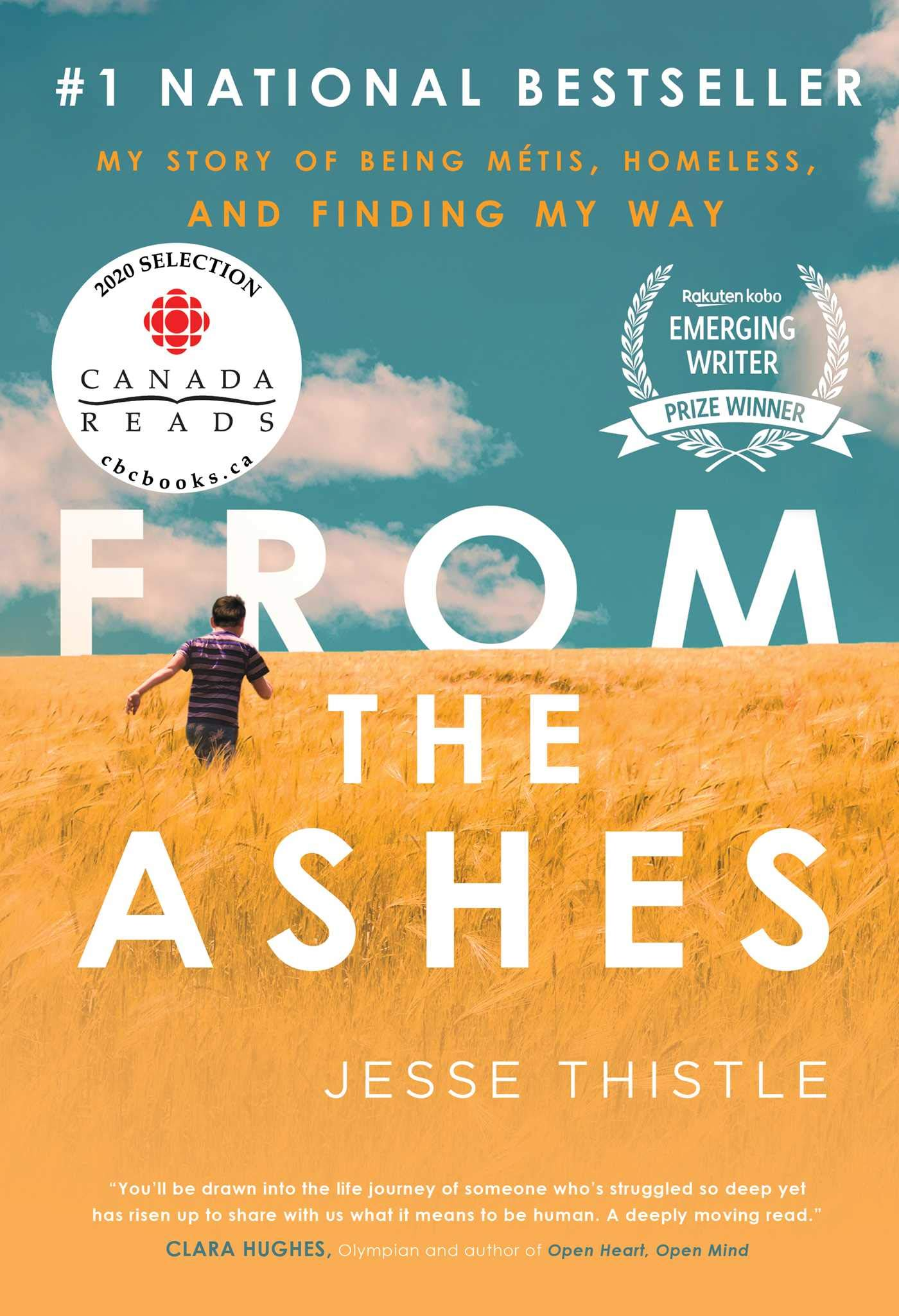 From the Ashes: My Story of Being Métis, Homeless, and Finding My Way:  Thistle, Jesse: 9781982101213: Books - Amazon.ca