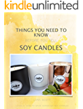 Things you need to know before you sell soy candles