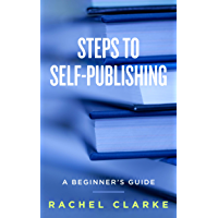 Steps to Self-Publishing (English Edition)