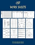 CBT Worksheets: CBT Worksheets for CBT therapists in training: Formulation worksheets, Padesky hot cross bun worksheets, thought records, thought ... worksheets and CBT handouts all in one book.