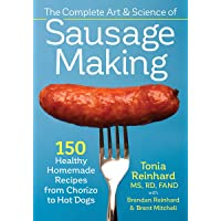 Complete Art and Science of Sausage Making