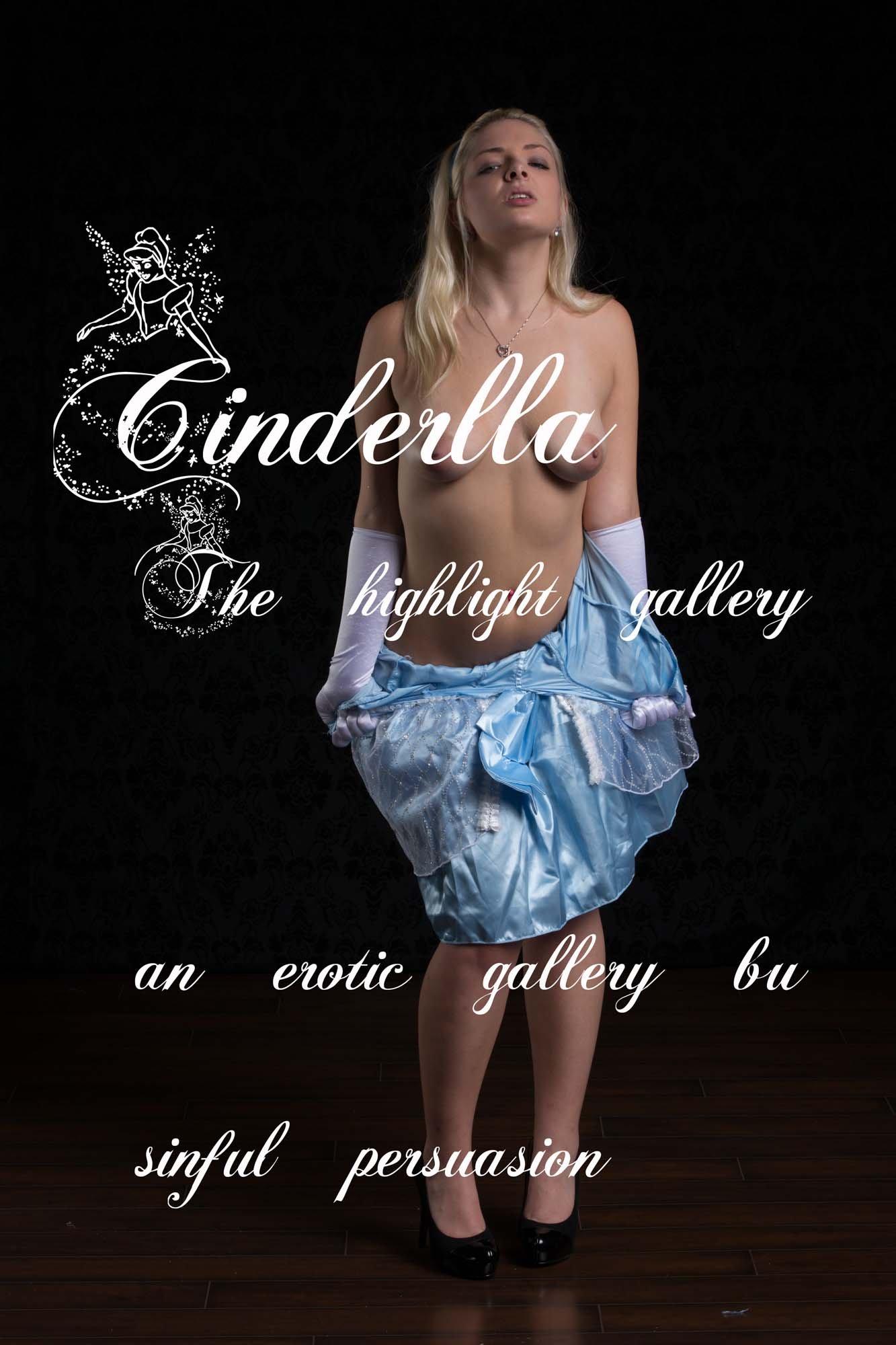 Cinderella: The highlight gallery por Sinful Persuasion