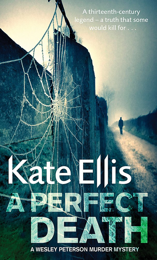 A Perfect Death: Wesley Peterson Book 13 (The Wesley Peterson Murder Mysteries) pdf