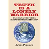 Truth Is a Lonely Warrior
