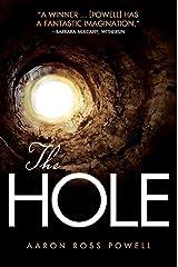 The Hole: A Novel of Supernatural Apocalypse Kindle Edition