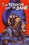 Batman La Revanche de Bane