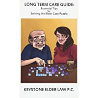 Long Term Care Guide: Essential Tips For Solving The Elder Care Puzzle