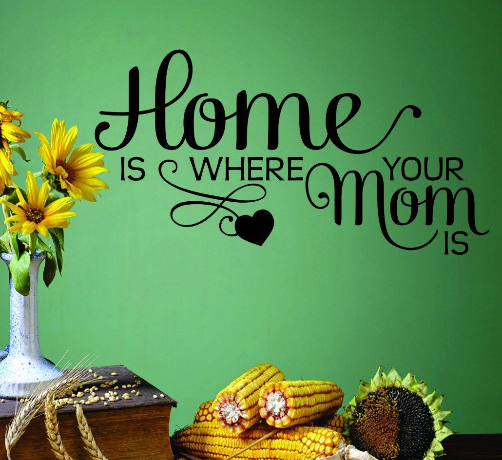 Design with Vinyl RAD 700 3 Home is Where Your Mom is Quote Mother Children Vinyl Wall Decal Black 20 x 30