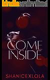 Come Inside: a risqué novella