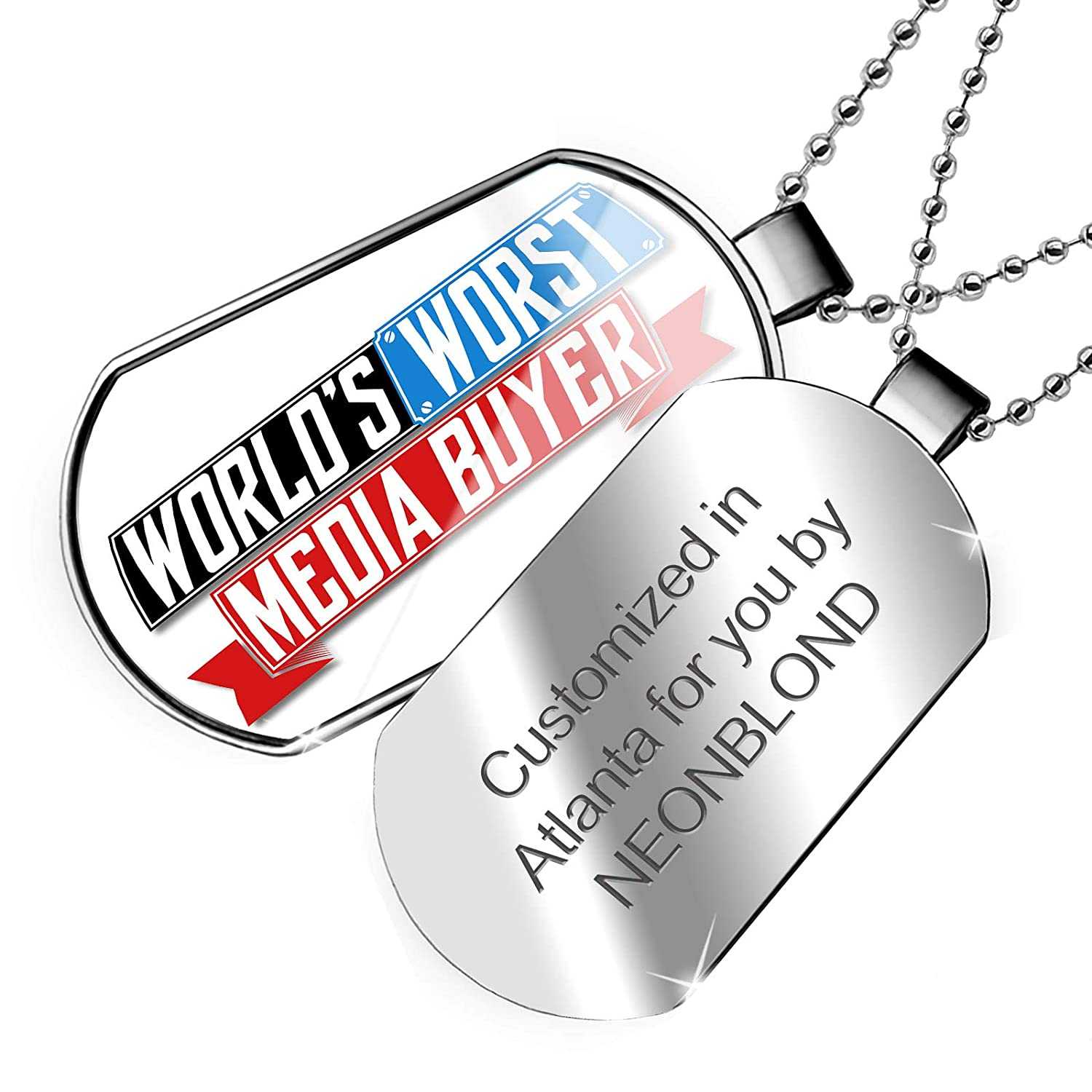 NEONBLOND Personalized Name Engraved Funny Worlds Worst Media Buyer Dogtag Necklace