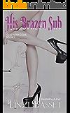 His Brazen Sub (Club Alpha Cove Book 7)