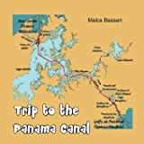 Trip to the Panama Canal