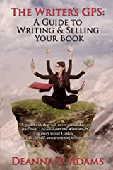 The Writer's GPS: A Guide to Writing & Selling Your Book Paperback