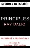 Resumen Principles de Ray Dalio   En Español: Principios Ray Dalio en español (Spanish Edition)