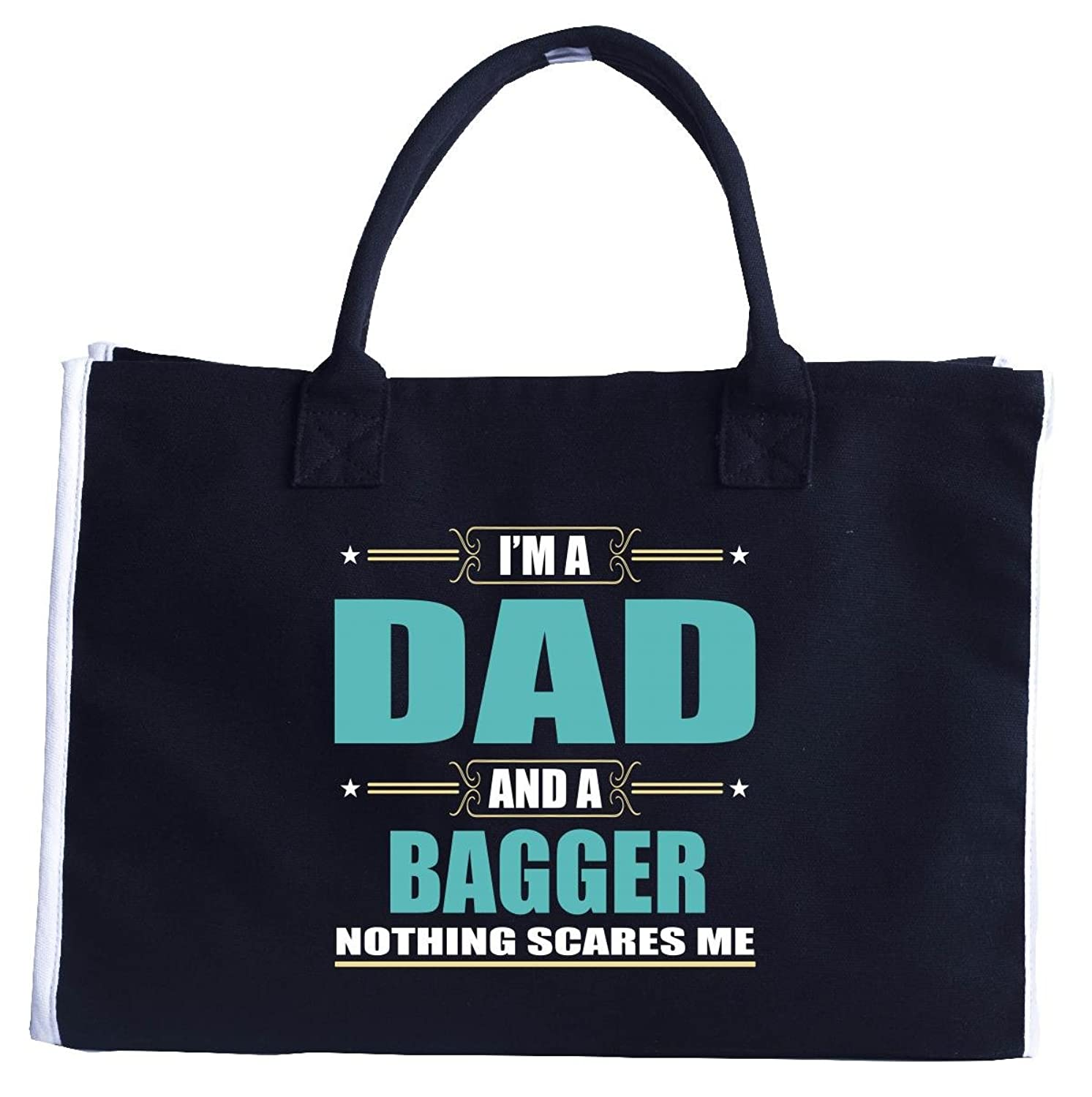 I'm A Dad And A Bagger Nothing Scares Me - Fashion Tote Bag