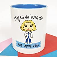 La Mente es Maravillosa - Taza con Frase y dibujo. Regalo original y gracioso (Hoy es un buen día para salvar vidas…