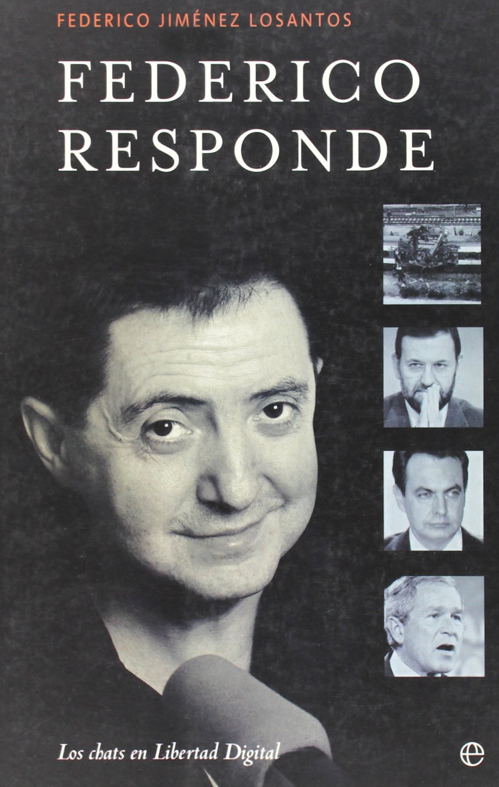 Federico responde: Amazon.es: Jimenez Losantos, F.: Libros