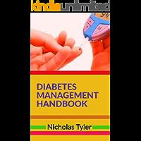 DIABETES MANAGEMENT HANDBOOK (Health Management Handbooks 4)