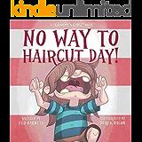 No Way to Haircut Day! (Grammy's Gang Book 1)