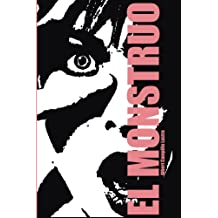 El monstruo (Spanish Edition) Apr 23, 2016