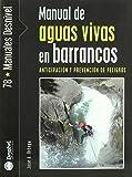 Manual de aguas vivas en barrancos (Manuales Desnivel)