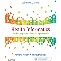 Health Informatics - E-Book: An Interprofessional Approach
