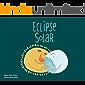 Eclipse Solar - Libro Ilustrado Infantil: Libro Infantil Ilustrado para niños