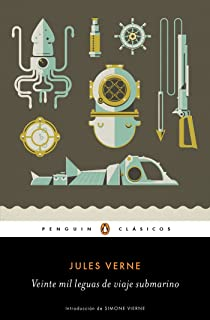 Veinte mil leguas de viaje submarino / Twenty ThoUSnd Leagues Under the Sea (Penguin Clasicos