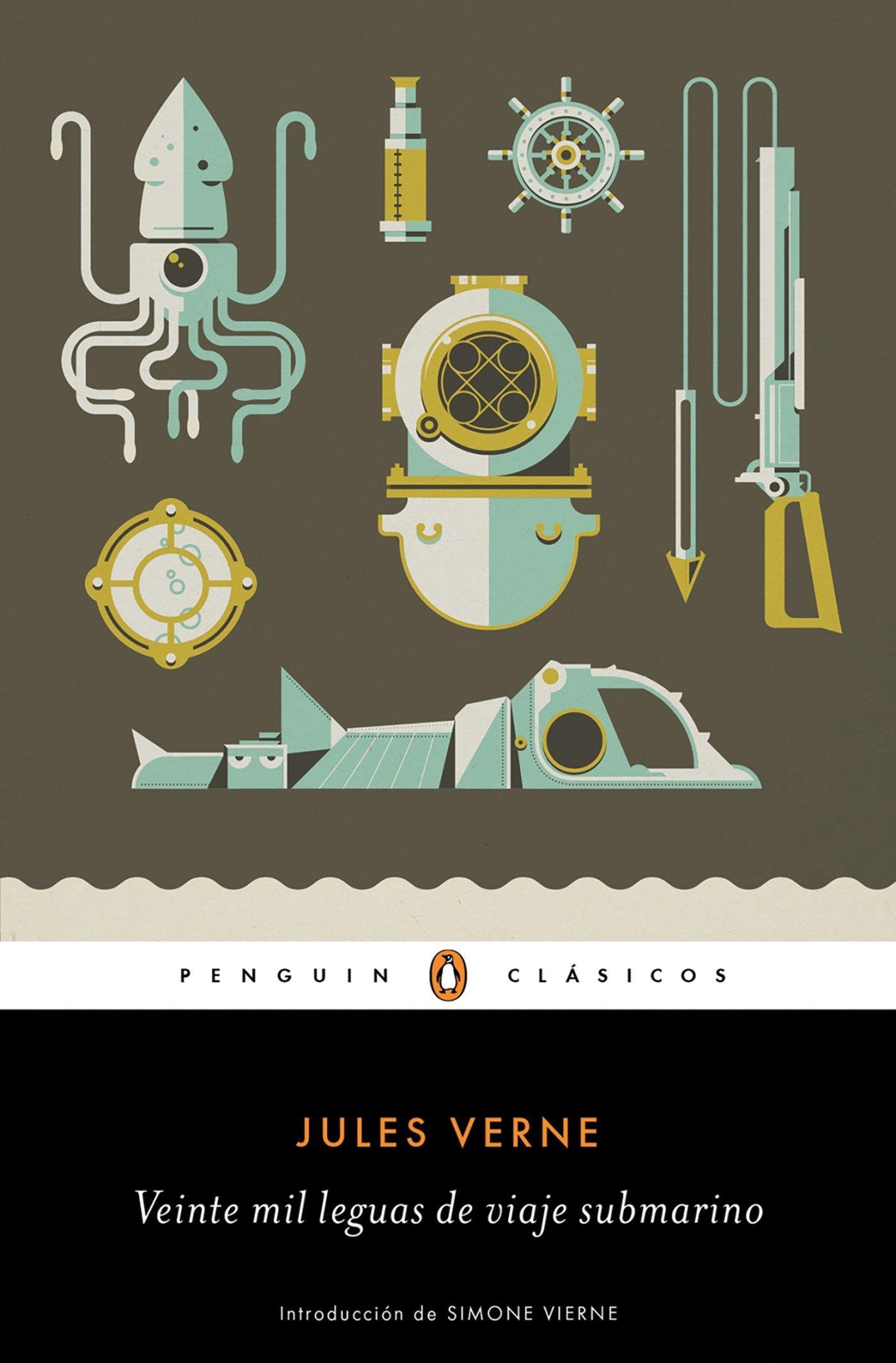 Veinte mil leguas de viaje submarino (PENGUIN CLÁSICOS) Tapa blanda – 21 jun 2018 Jules Verne JOFRE;PASCUAL ANTONIO; HOMEDES BEUTNAGEL PENGUIN CLASICOS