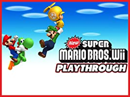 Amazon Com Watch Clip New Super Mario Bros Wii Playthrough